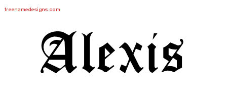 Blackletter Name Tattoo Designs Alexis Printable