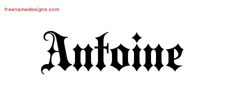 Old English Name Tattoo Designs Antoine Free Lettering