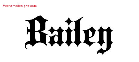 Old English Name Tattoo Designs Bailey Free Lettering