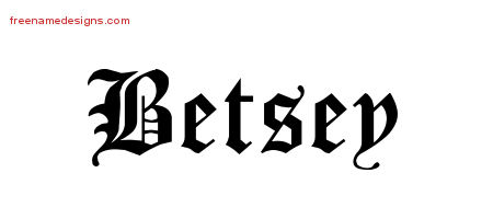 Blackletter Name Tattoo Designs Betsey Graphic Download