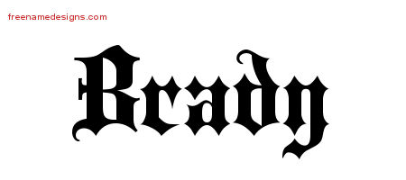 Old English Name Tattoo Designs Brady Free Lettering