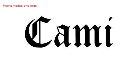 Blackletter Name Tattoo Designs Cami Graphic Download