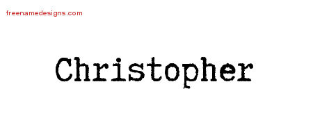 Typewriter Name Tattoo Designs Christopher Free Printout
