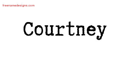 Typewriter Name Tattoo Designs Courtney Free Printout
