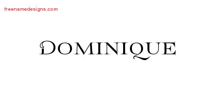 Flourishes Name Tattoo Designs Dominique Graphic Download