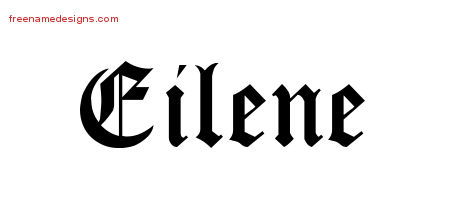 Blackletter Name Tattoo Designs Eilene Graphic Download