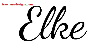 Lively Script Name Tattoo Designs Elke Free Printout
