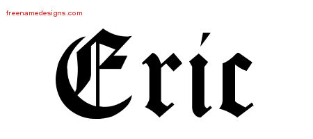 Blackletter Name Tattoo Designs Eric Printable