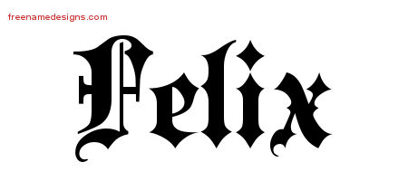 Old English Name Tattoo Designs Felix Free Lettering