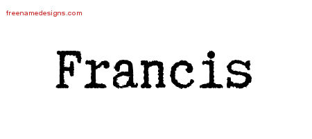 Typewriter Name Tattoo Designs Francis Free Download