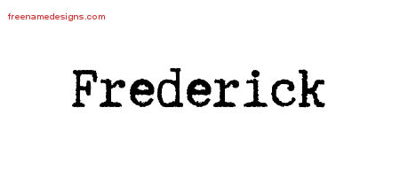 Typewriter Name Tattoo Designs Frederick Free Printout