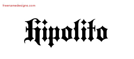 Old English Name Tattoo Designs Hipolito Free Lettering