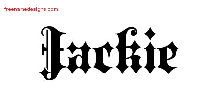 Old English Name Tattoo Designs Jackie Free Lettering