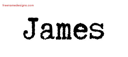 Typewriter Name Tattoo Designs James Free Download