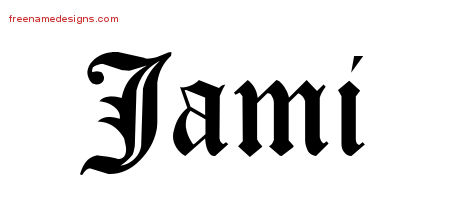 Blackletter Name Tattoo Designs Jami Graphic Download