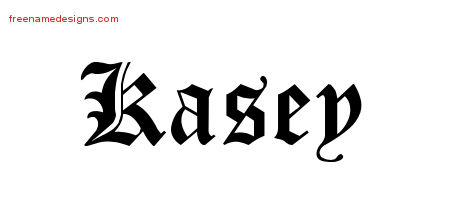 Blackletter Name Tattoo Designs Kasey Printable