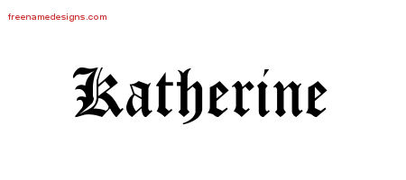 Blackletter Name Tattoo Designs Katherine Graphic Download
