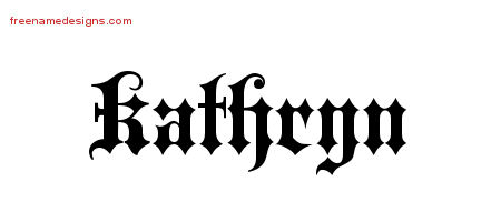 Old English Name Tattoo Designs Kathryn Free