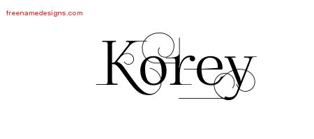 Decorated Name Tattoo Designs Korey Free Lettering
