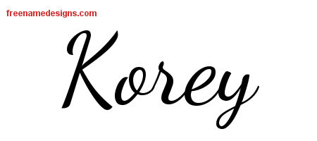 Lively Script Name Tattoo Designs Korey Free Download