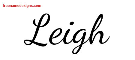 Lively Script Name Tattoo Designs Leigh Free Printout