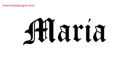 Blackletter Name Tattoo Designs Maria Printable