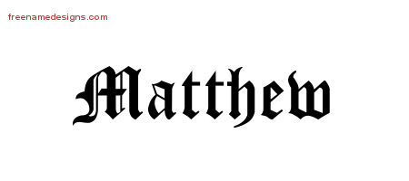matthew name tattoo designs images galleries with a bite. Black Bedroom Furniture Sets. Home Design Ideas