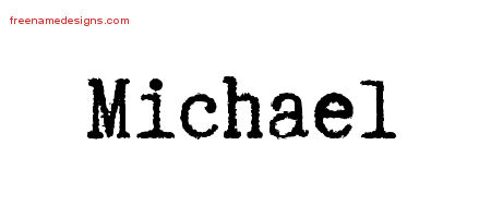 Typewriter Name Tattoo Designs Michael Free Printout