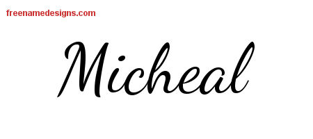 Lively Script Name Tattoo Designs Micheal Free Printout