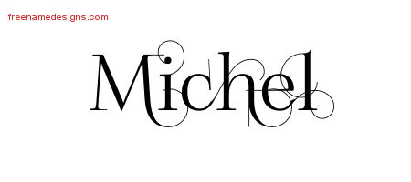 Decorated Name Tattoo Designs Michel Free Lettering