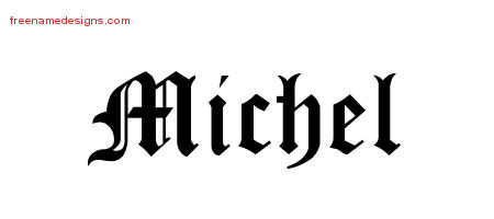 Blackletter Name Tattoo Designs Michel Graphic Download