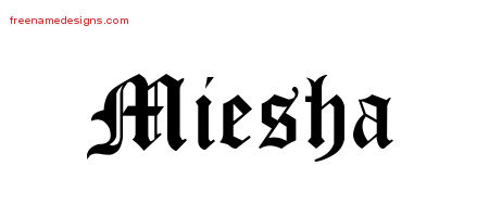 Blackletter Name Tattoo Designs Miesha Graphic Download