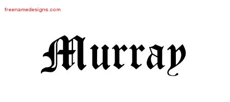 Blackletter Name Tattoo Designs Murray Printable