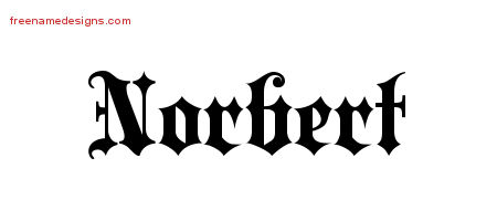 Old English Name Tattoo Designs Norbert Free Lettering