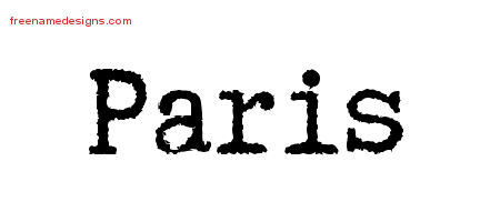 Typewriter Name Tattoo Designs Paris Free Printout