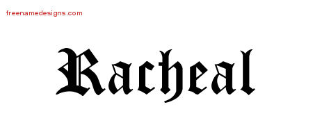 Blackletter Name Tattoo Designs Racheal Graphic Download
