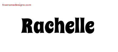 Groovy Name Tattoo Designs Rachelle Free Lettering