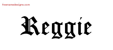 Blackletter Name Tattoo Designs Reggie Printable