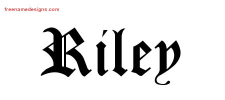 Blackletter Name Tattoo Designs Riley Printable