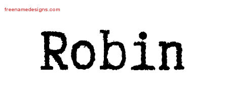 Typewriter Name Tattoo Designs Robin Free Printout