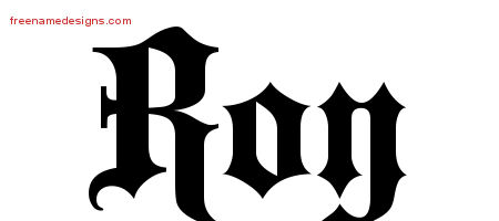 Old English Name Tattoo Designs Roy Free Lettering