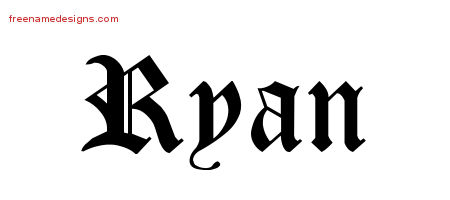 Blackletter Name Tattoo Designs Ryan Graphic Download Free Name Designs