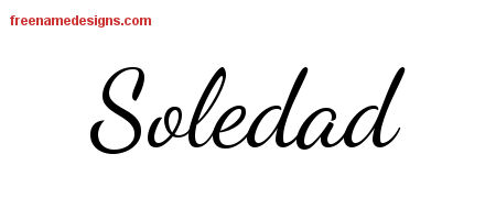 Lively Script Name Tattoo Designs Soledad Free Printout