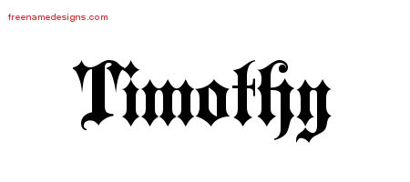 Old English Name Tattoo Designs Timothy Free Lettering
