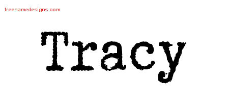 Typewriter Name Tattoo Designs Tracy Free Printout