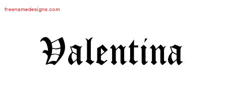 Blackletter Name Tattoo Designs Valentina Graphic Download