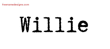 Typewriter Name Tattoo Designs Willie Free Printout